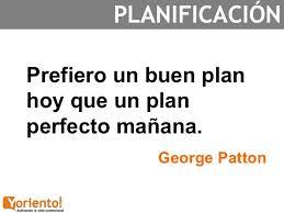 Un buen plan hoy